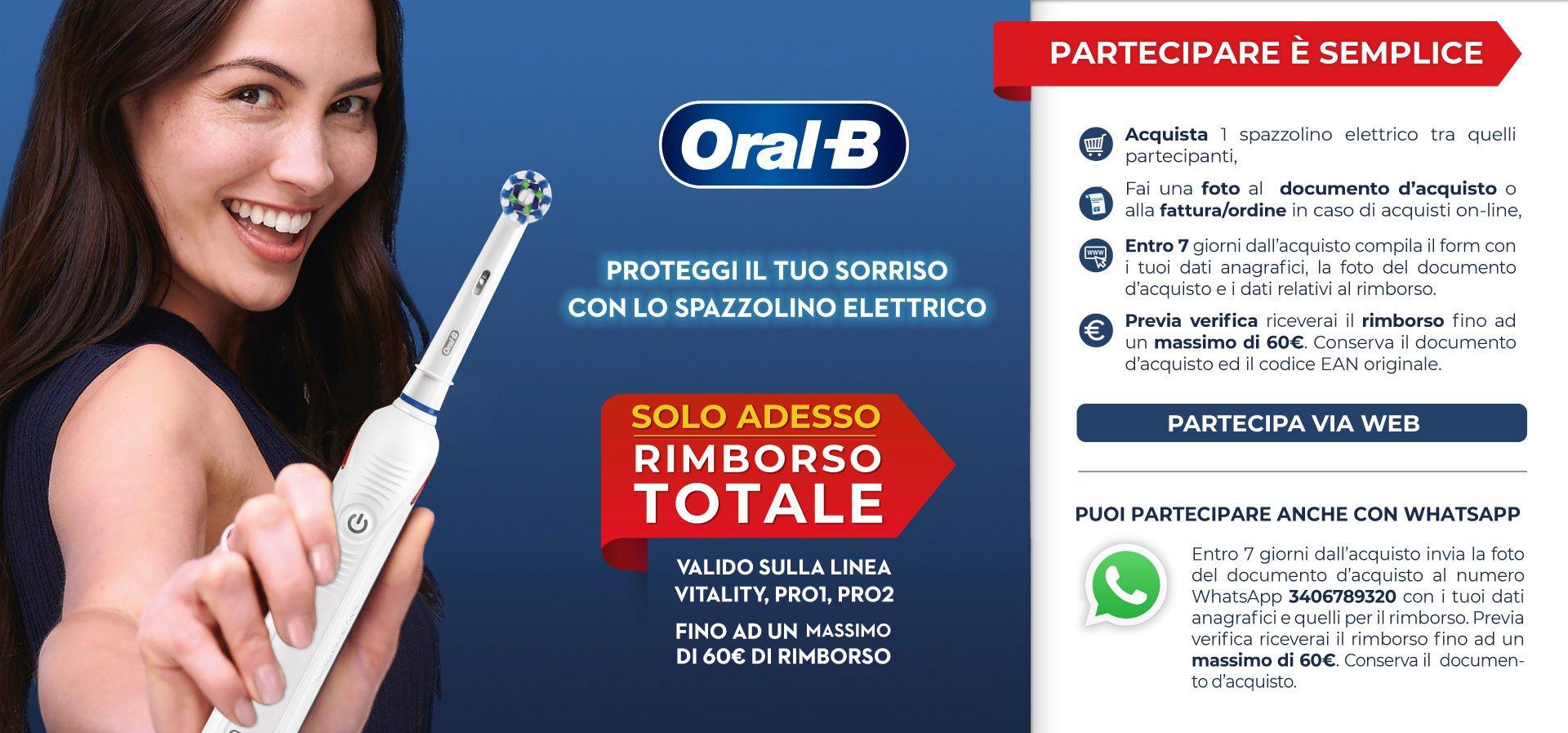 Spazzolino elettrico Oral-B gratis con Oral-B rimborso totale